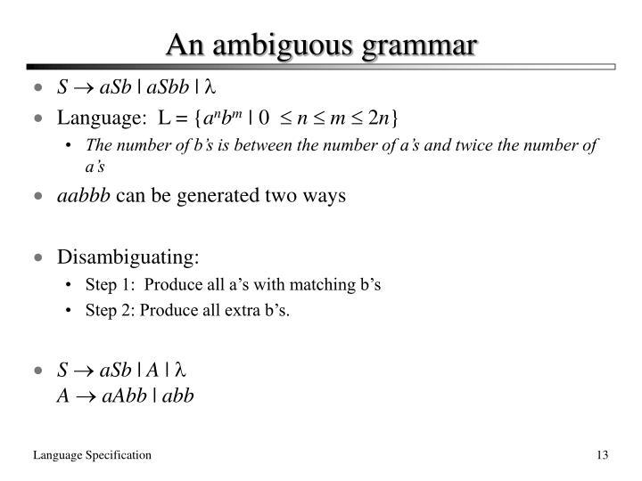 An ambiguous grammar