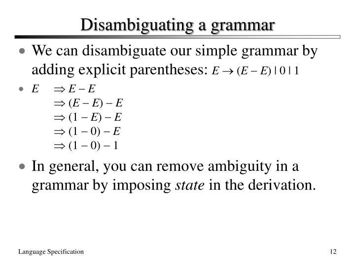 Disambiguating a grammar