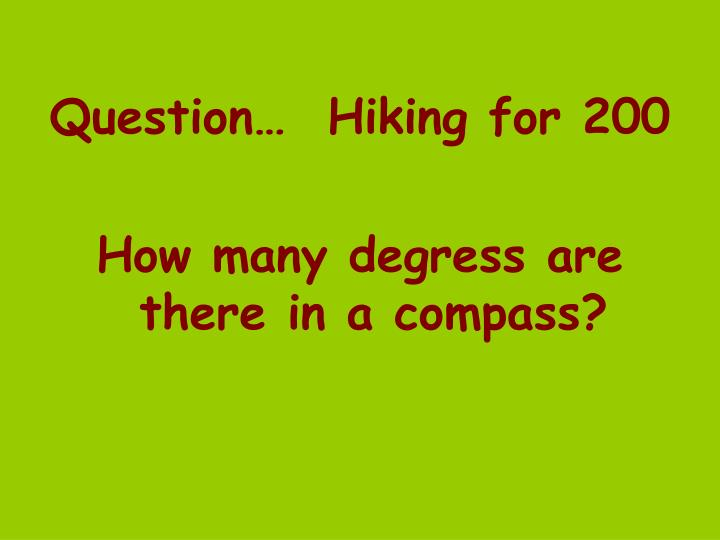 Question…  Hiking for 200