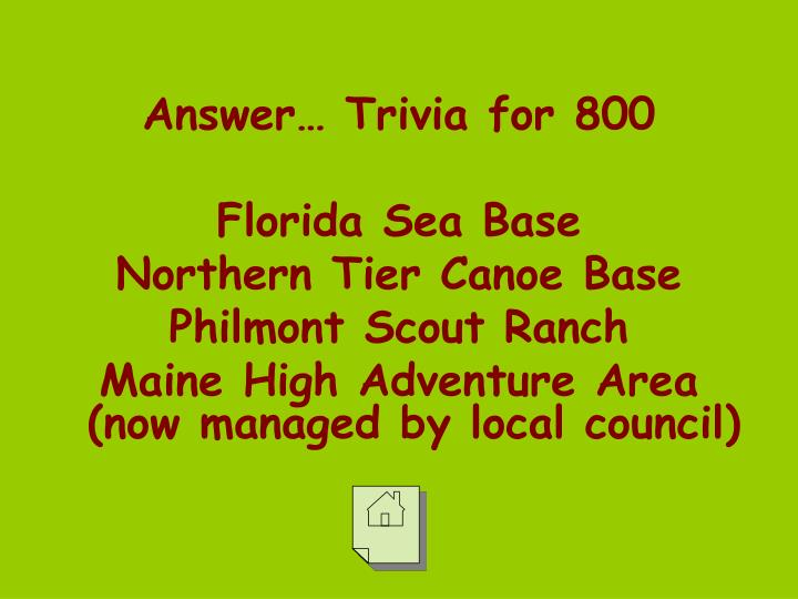 Answer… Trivia for 800