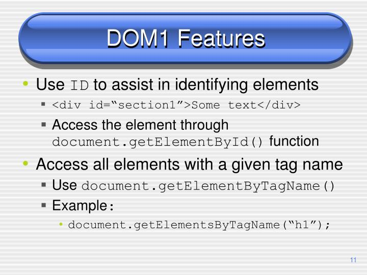 DOM1 Features