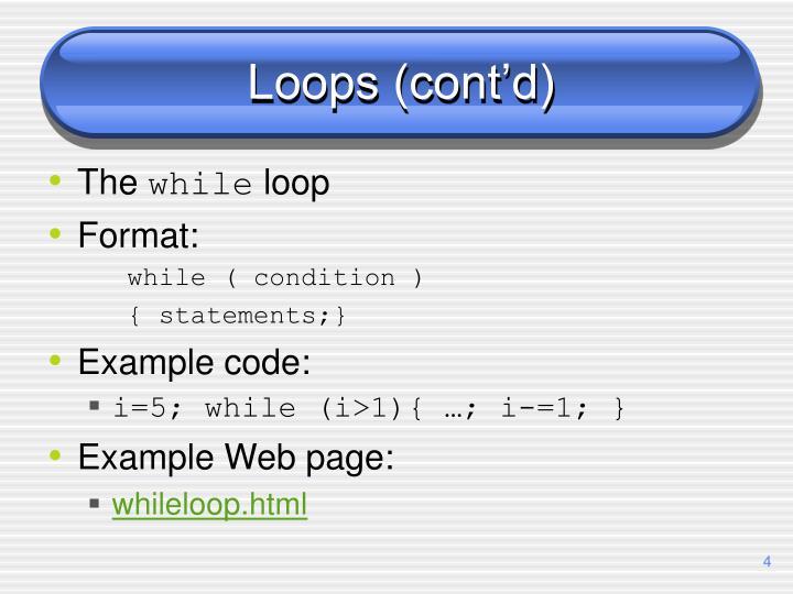 Loops (cont'd)