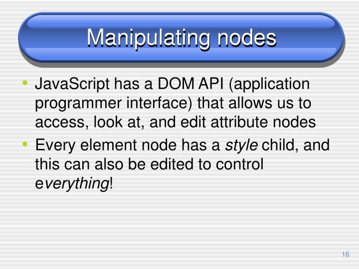 Manipulating nodes