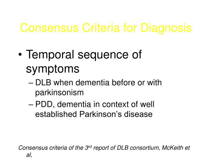 Consensus Criteria for Diagnosis