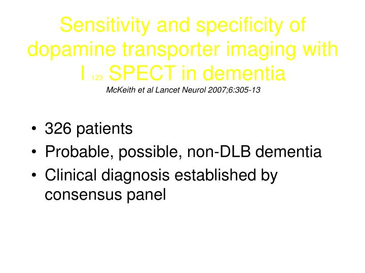 Sensitivity and specificity of dopamine transporter imaging with I