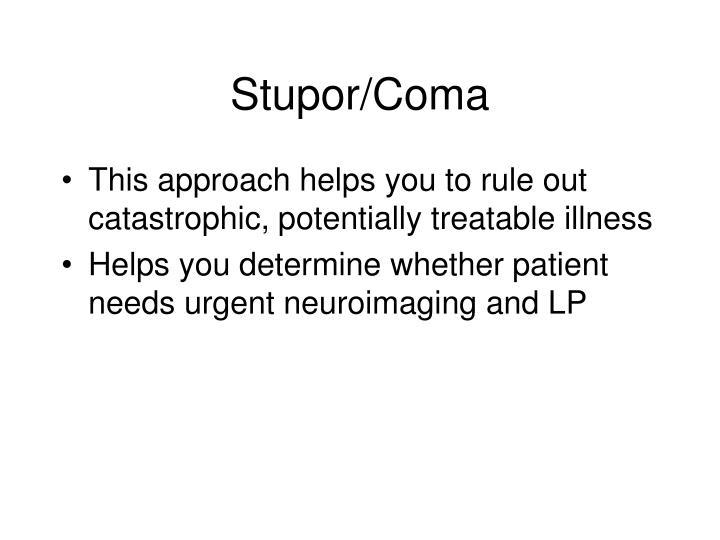 Stupor/Coma