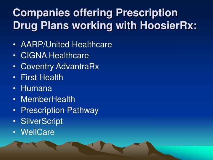 Companies offering Prescription Drug Plans working with HoosierRx: