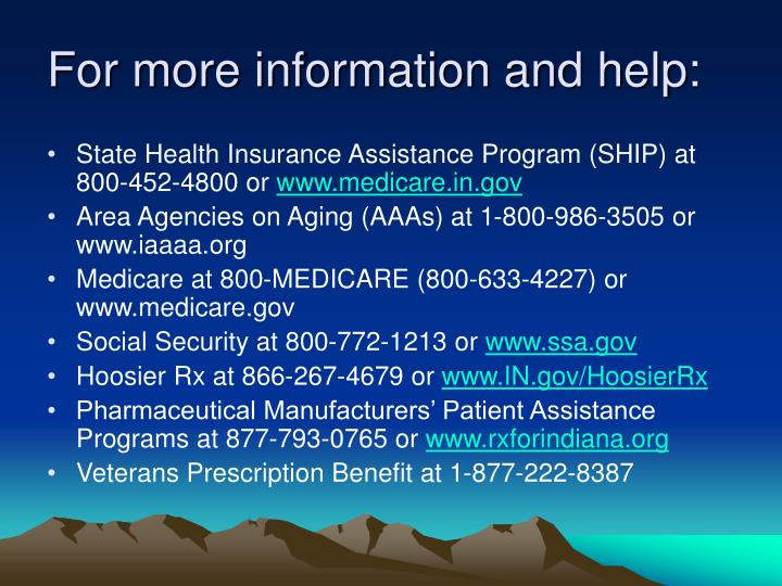 For more information and help: