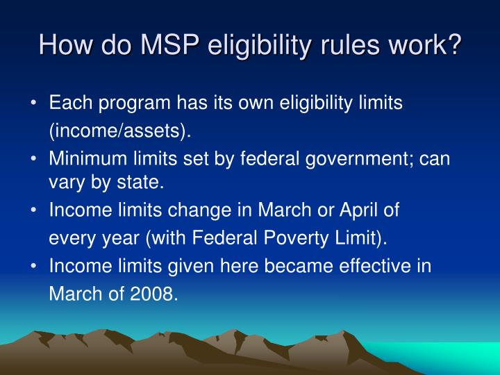 How do MSP eligibility rules work?