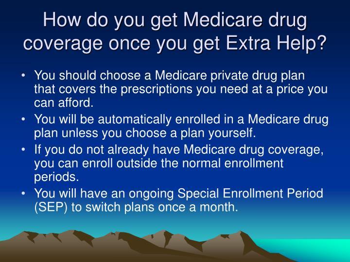 How do you get Medicare drug