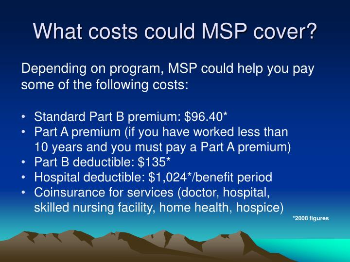 What costs could MSP cover?