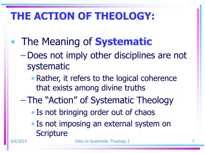 THE ACTION OF THEOLOGY: