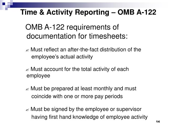 Time & Activity Reporting – OMB A-122