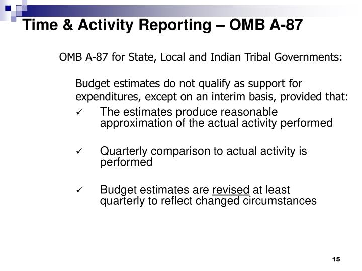Time & Activity Reporting – OMB A-87