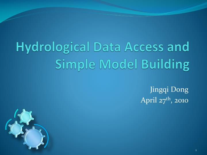 Hydrological Data Access and Simple Model Building
