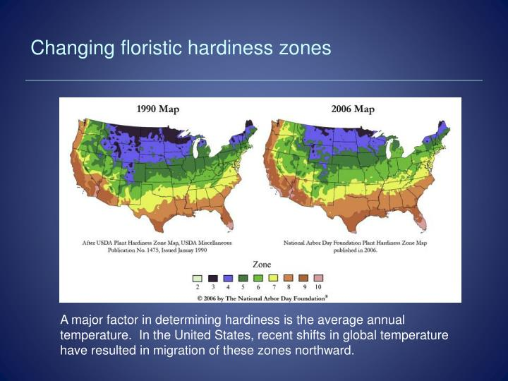 Changing floristic hardiness zones