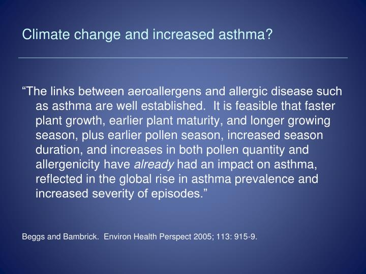Climate change and increased asthma?
