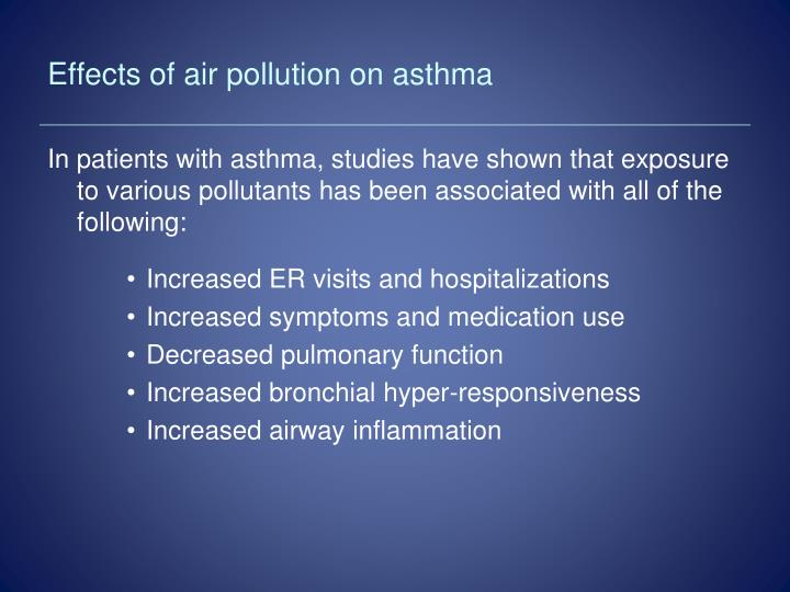 Effects of air pollution on asthma