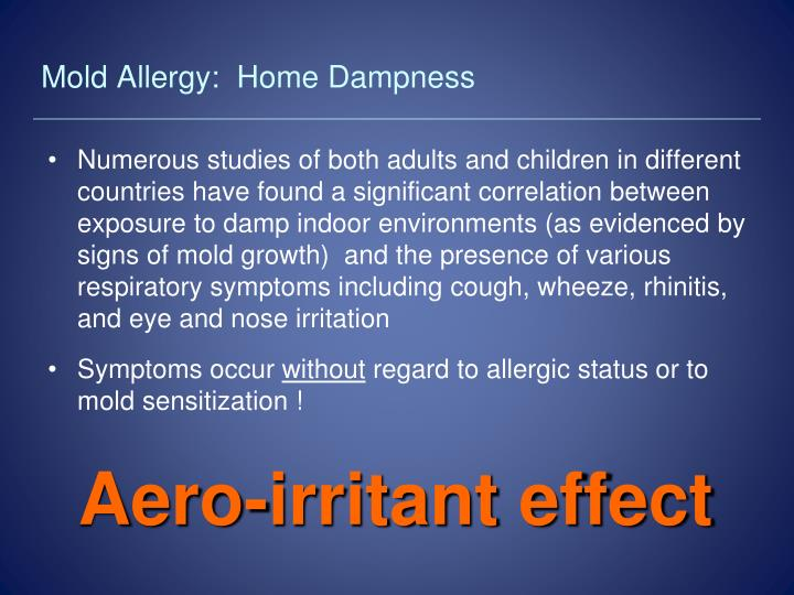 Mold Allergy:  Home Dampness