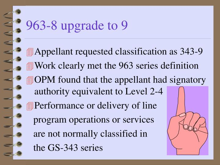 963-8 upgrade to 9