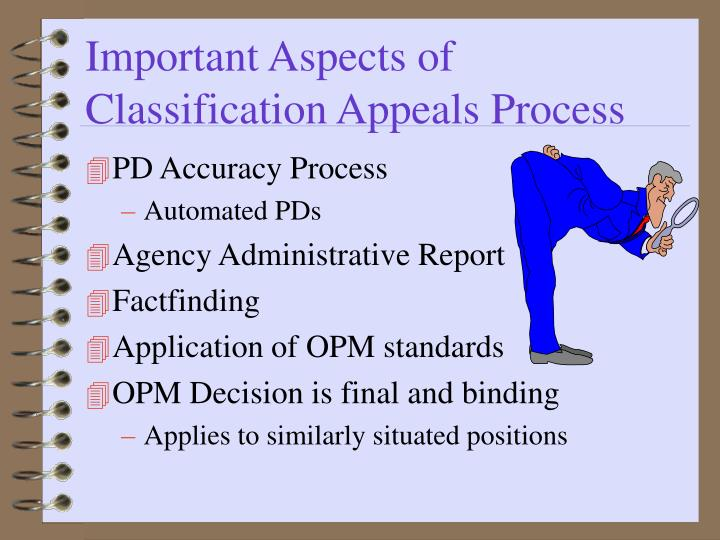 Important Aspects of Classification Appeals Process