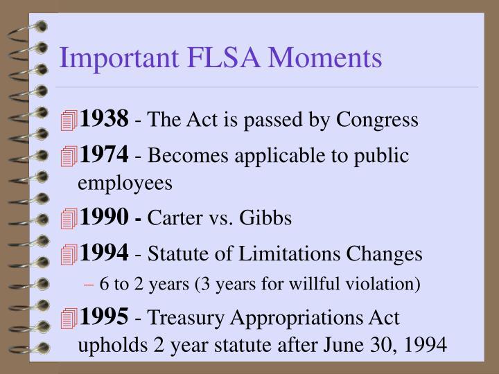 Important FLSA Moments