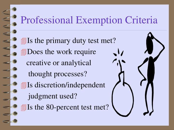 Professional Exemption Criteria