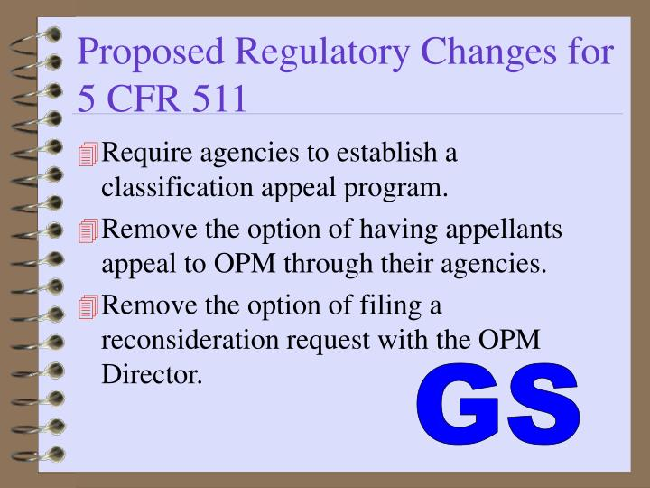 Proposed Regulatory Changes for 5 CFR 511