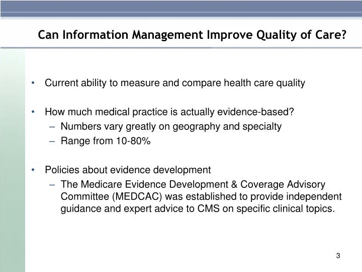 Can Information Management Improve Quality of Care?