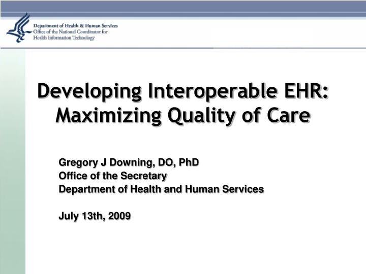 Developing interoperable ehr maximizing quality of care