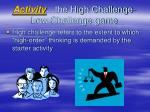 activity the high challenge low challenge game