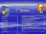 how much more of bloom can you get into your classroom4