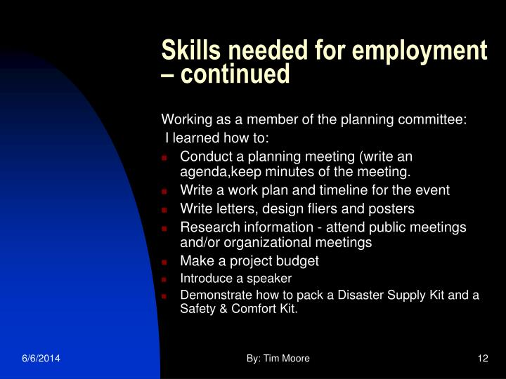 Skills needed for employment – continued