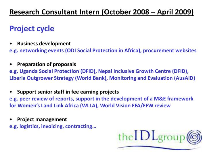 Research Consultant Intern (October 2008 – April 2009)