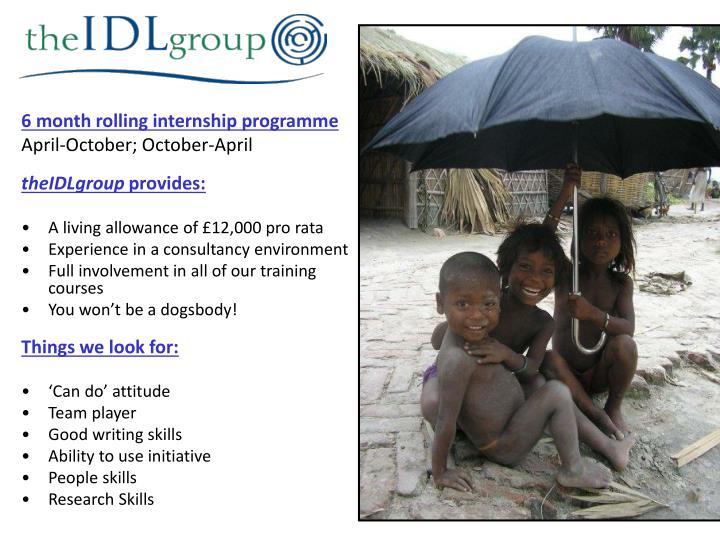 6 month rolling internship programme