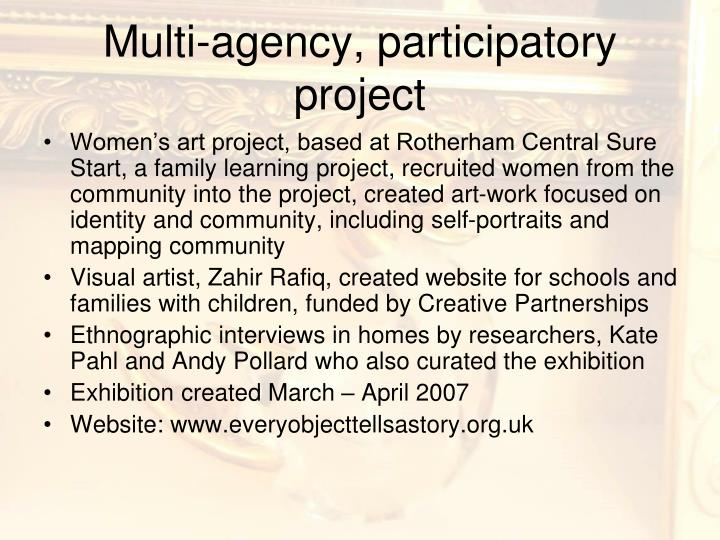 Multi-agency, participatory project
