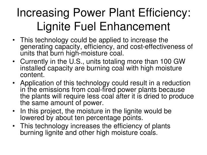 Increasing Power Plant Efficiency: Lignite Fuel Enhancement