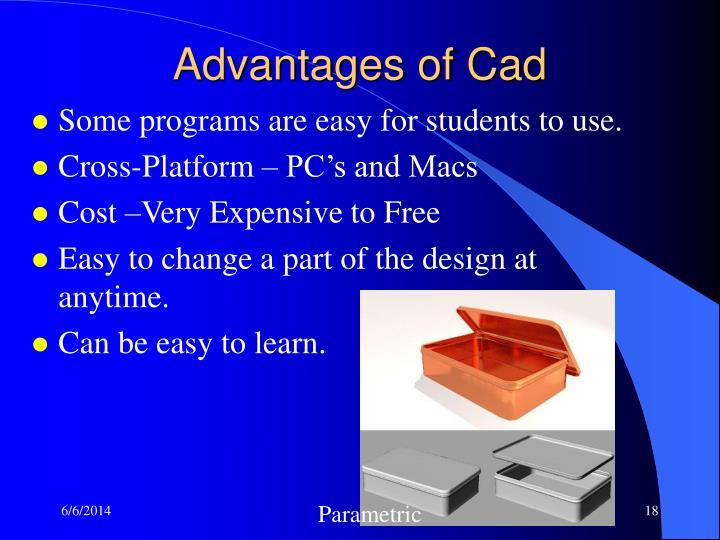 Advantages of Cad