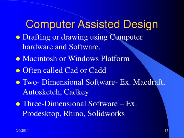 Computer Assisted Design