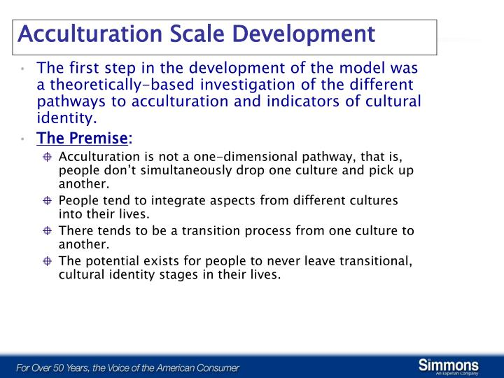 The first step in the development of the model was a theoretically-based investigation of the different pathways to acculturation and indicators of cultural identity.