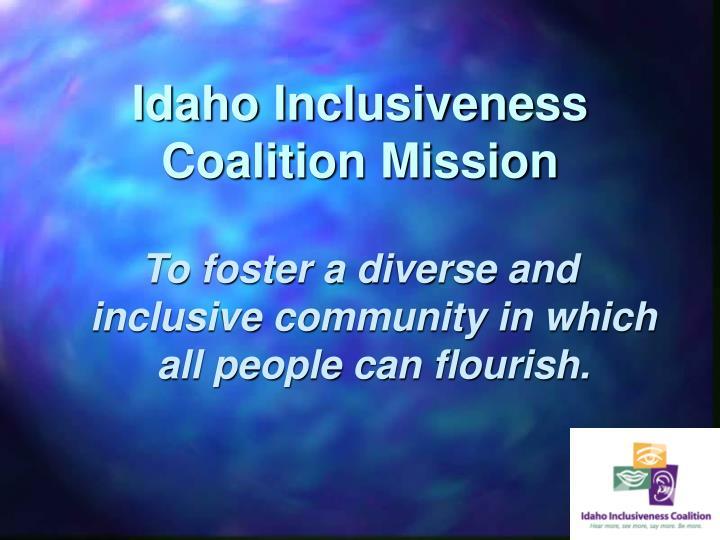 Idaho Inclusiveness Coalition Mission