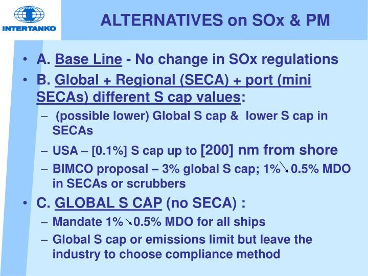 ALTERNATIVES on SOx & PM