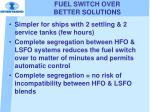 fuel switch over better solutions