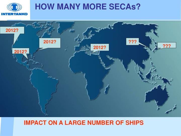 HOW MANY MORE SECAs?