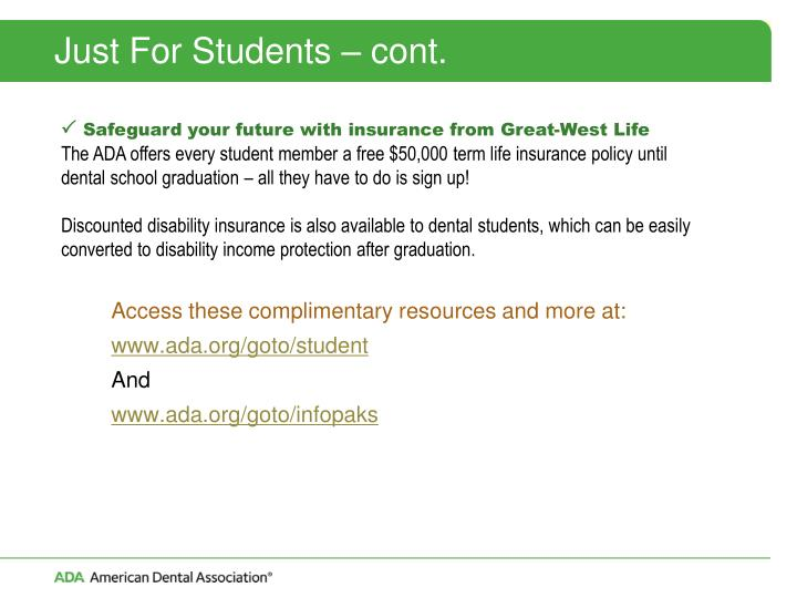 Just For Students – cont.
