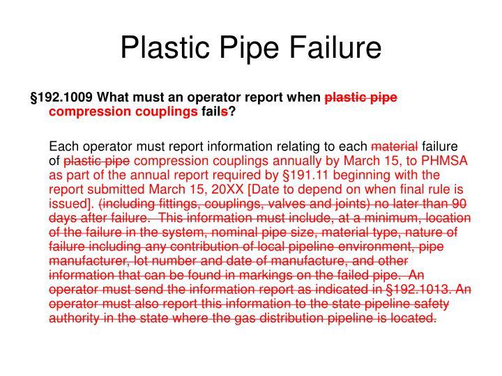 Plastic Pipe Failure