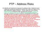 ptp address risks