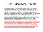 ptp identifying threats