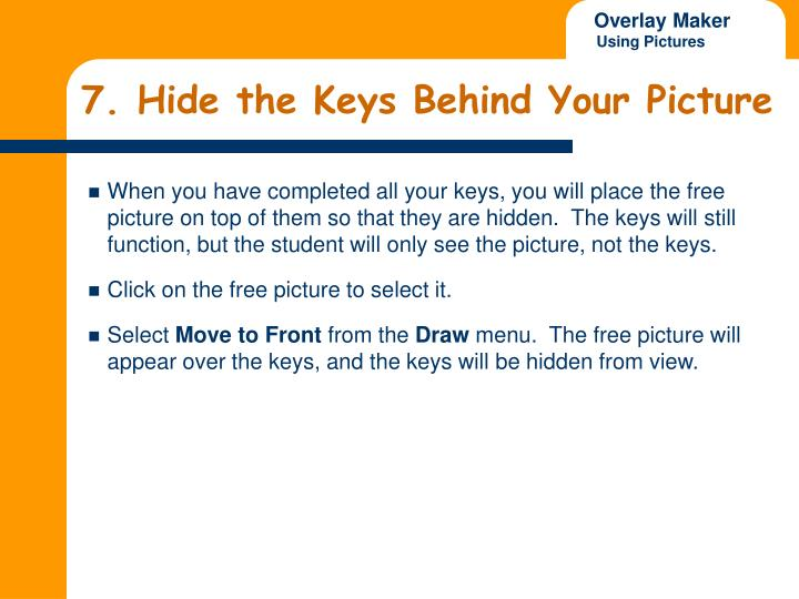 7. Hide the Keys Behind Your Picture