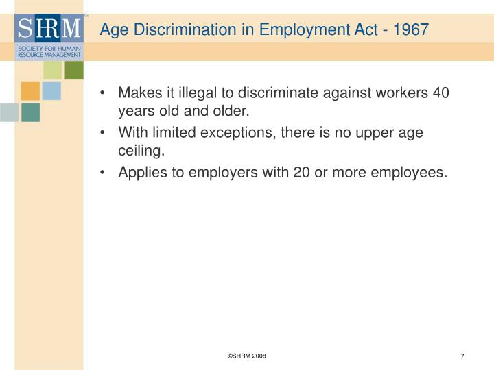 Age Discrimination in Employment Act - 1967